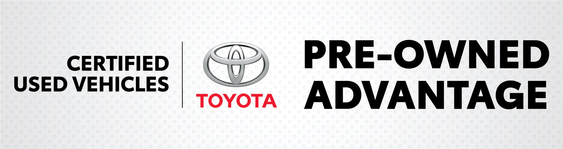 Toyota Certified Used Vehicles Banner